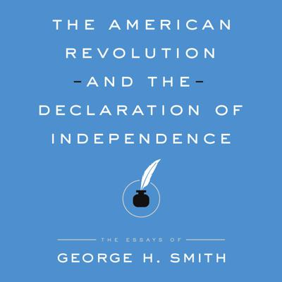 Cover art for The American Revolution and the Declaration of Independence