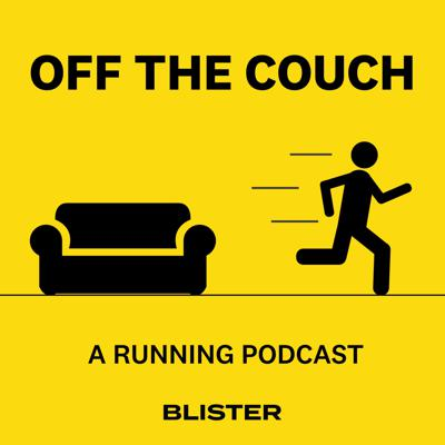 Off The Couch is the weekly podcast from BLISTER (blisterreview.com) that is dedicated to the wide, weird, and wonderful world of running. See acast.com/privacy for privacy and opt-out information.