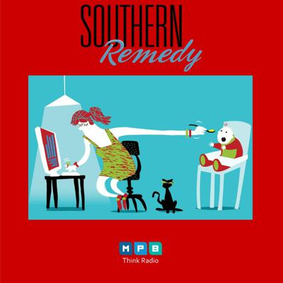 Cover art for Southern Remedy Relatively Speaking | Protecting Your Family And Staying Sane During COVID-19 Part 2