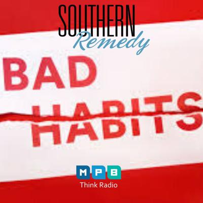 Cover art for Southern Remedy Relatively Speaking | Fighting Bad Habits in Tough Times