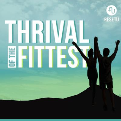 THRIVAL of the FITTEST