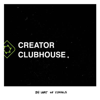 Creator Clubhouse