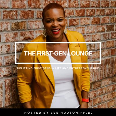 The First-Gen Lounge is the FIRST podcast of its kind--highlighting the experiences of first-gens. It is a place where we, first-generation college graduates, come to kick it and talk honestly about this thing called life and entrepreneurship. You'll cry. You'll laugh. You'll grow… and you'll be inspired while listening to motivating stories and valuable lessons from fellow first-gens. In every session, you're going to get practical strategies for becoming the best version of yourself. From entrepreneurship, mentorship, career and graduate school advice, boosting productivity, finances, networking, facing adversity, disappointment, and being of service and changing the world around you —we chat about it all (you can expect quite a few laughs, too)! More importantly, here YOU WILL find a strong community that will encourage you to keep growing each day—we're people who break barriers and defy the odds but understand there is still much ahead of us; therefore, leaning on, and learning from, each other is what we do. So, go ahead and grab a seat, get real comfortable, and join the conversations every Thursday at 9pm EST!  Learn more at www.evehudsonphd.com/lounge #TheFirstGenLounge See acast.com/privacy for privacy and opt-out information.