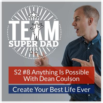Cover art for Believe Anything Is Possible - podcast with Lean Warrior Dean Coulson
