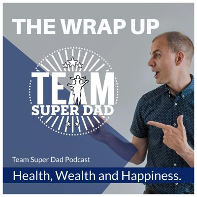 Cover art for The Team Super Dad Wrap Up #10