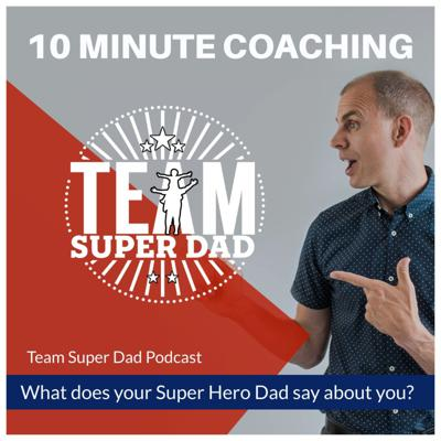 Cover art for What Would Your Super Hero Dad Say About You?