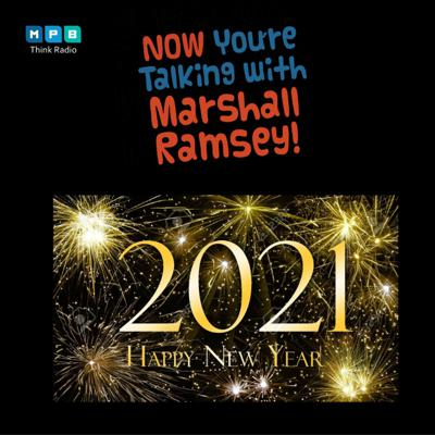 Cover art for Now You're Talking w/ Marshall Ramsey | New Year, What Now, What's Next?