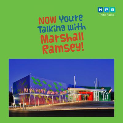 Cover art for Now You're Talking w/ Marshall Ramsey | MS Children's Museum Moving Forward
