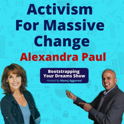 Cover art for 125 | Healthy Living With Healthy Diet | Activism For Massive Change | Alexandra Paul