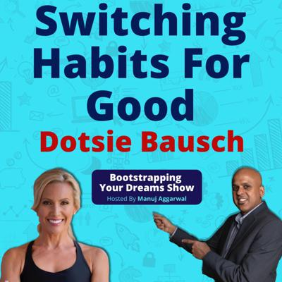 Cover art for 127 | Switching Habits For Good | An Olympian Mindset Which Overcame Adversity | Dotsie Bausch