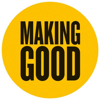 The Making Good Podcast
