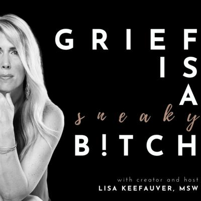 Grief is a Sneaky Bitch creator and host Lisa Keefauver holds an extensive grief resume herself, as a social worker, former therapist, and widow. She brings her deep curiosity, love of conversation, and knowledge of how language and culture shapes our experiences of ourselves and our world (including our grief) to each unscripted conversation. From CEO's and social workers to authors, educators, filmmakers and stay-at-home moms, her guests open up about the complexity, confusion, and even confidence they have gained by navigating a grief journey of their own. If you love deep conversations and learning something new, then get ready to love this podcast.As founder of Reimagining Grief, Lisa is on a mission to change the narratives of grief. Follow her journey on social media @reimagininggrief. See acast.com/privacy for privacy and opt-out information.