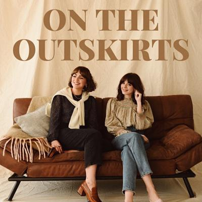 Welcome to 'On The Outskirts' - a podcast co hosted by Manchester bloggers Alice Catherine and Sophia Rosemary! We wanted to sit down and record our regular chats inspired by living and working on The Outskirts of the London blogging bubble. We don't think we're the only ones who can sometimes struggle with feeling 'out of the loop' and with that in mind, we really wanted to create a space where we can have an inclusive, honest, and open chat about a variety of subjects. This is a podcast where everyone can feel involved, so make yourself a cup of tea and pull up a seat... See acast.com/privacy for privacy and opt-out information.