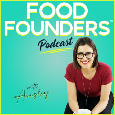 Food Founders™ Podcast