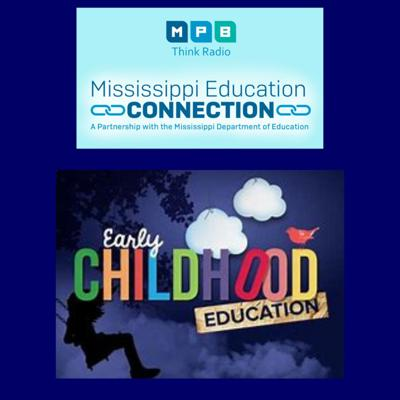 Cover art for MS Education Connection | Early Childhood Literacy