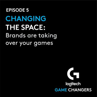 Game Changers by Logitech G
