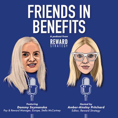 Cover art for Friends in Benefits, featuring Megan O'Shaughnessy, Head of Consumer Reward at BT