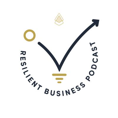 Resilient Business Podcast