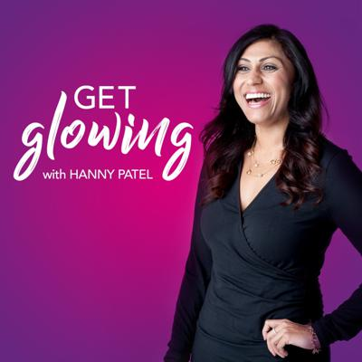 Get Glowing with Hanny Patel