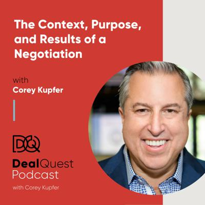 DealQuest Podcast with Corey Kupfer