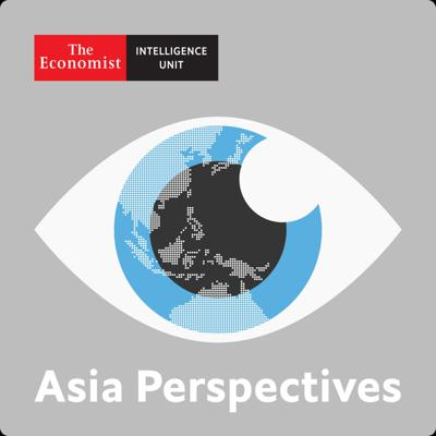 Asia Perspectives by The Economist Intelligence Unit