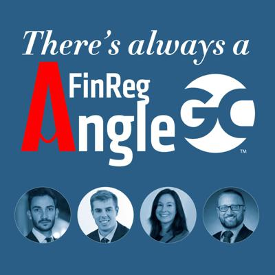Cover art for There's Always a FinReg Angle: Summer updates on crypto, T+1, ESG and more