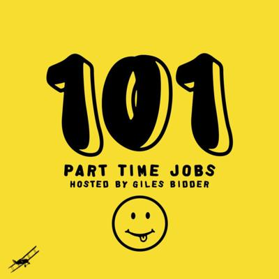 101 Part Time Jobs hosted by Giles Bidder
