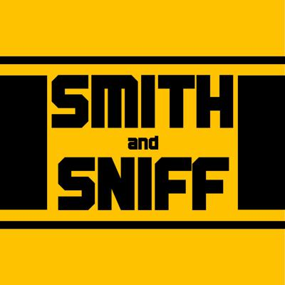 Smith and Sniff