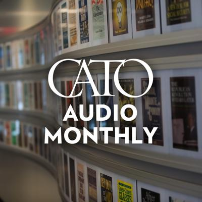 Every month, CatoAudio puts you right in the middle of important policy debates in Washington. Through highlights from the Cato Institute's dynamic Policy Forums, speeches, debates, and conferences, you can listen to in-depth discussions from well-known political leaders, authors, political experts, pundits, journalists, and other nationally respected scholars. See acast.com/privacy for privacy and opt-out information.