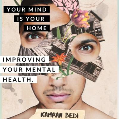 Your Mind is Your Home