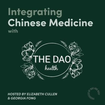 Integrating Chinese Medicine with The Dao Health