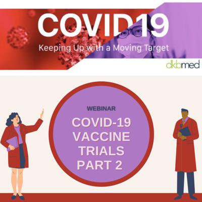 Cover art for 6/23/2021 - COVID-19 Vaccine Trials Part 2