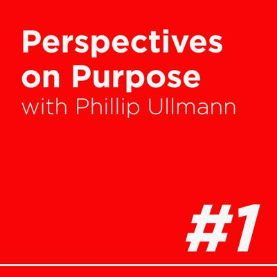 Cover art for Perspectives on Purpose with Phillip Ullmann