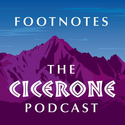 Footnotes: The Cicerone Podcast