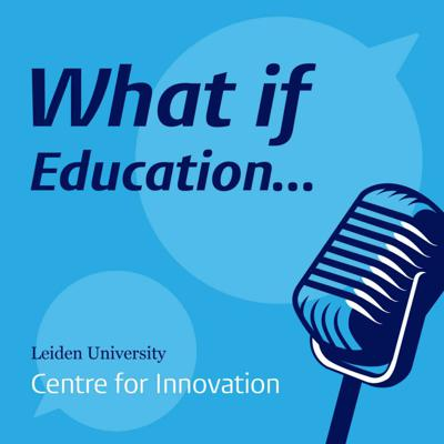 What if Education...
