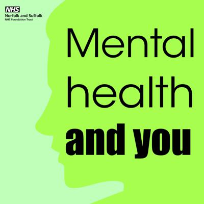 Mental Health and You