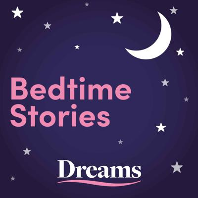 Bedtime stories from Dreams