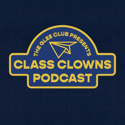 Class Clowns presented by The Glee Club