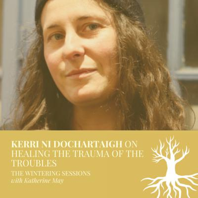 Cover art for Kerri Ni Dochartaigh on healing the trauma of The Troubles