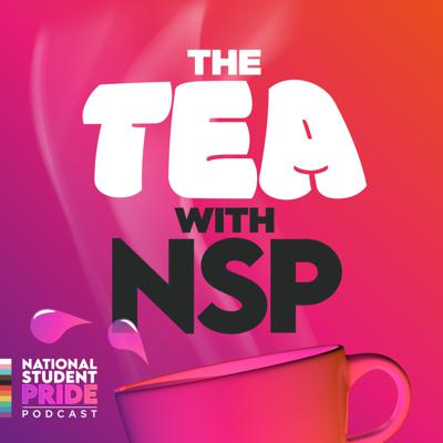 The Tea with NSP is a podcast focused on growing up and understanding yourself. It is a student produced podcast by National Student Pride that highlights stories about LGBTQ+ life. We want to talk about those formative years and most importantly, would you go back and do anything differently?National Student Pride is the biggest gathering of LGBT+ students in the UK. Our annual event features talks and debates with inspirational activists. 2021 will be a week of roof-raising virtual pride parties and the UK's largest queer-inclusive recruitment fair.Sign up below for FREE tickets to this year's best and biggest festival of online events for LGBT+ students. Off the back of last year's sell-out festival weekend headlined by The Pussycat Dolls, this year - we're going totally digital, and bringing with it a series of new and groundbreaking content never seen before.Get Tickets: https://www.studentpride.co.uk/ticketsFollow Us: https://www.instagram.com/studentpride/ See acast.com/privacy for privacy and opt-out information.