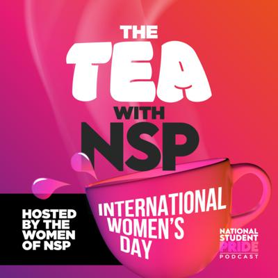 Cover art for The Tea with the Women of NSP - International Women's Day Special