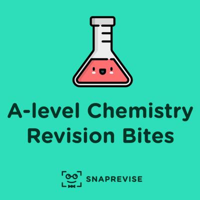 A-level Chemistry Revision Bites