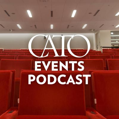 Podcast of policy and book forums, Capitol Hill briefings and other events from the Cato Institute See acast.com/privacy for privacy and opt-out information.