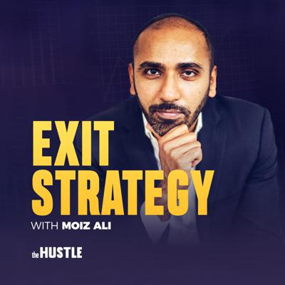 Cover art for Coming Soon: Exit Strategy with Moiz Ali