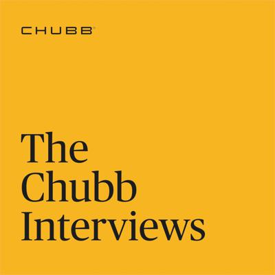 The Chubb Interviews