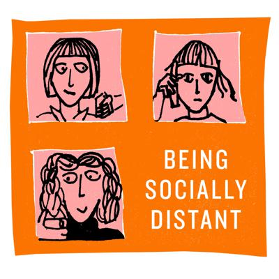 Being Socially Distant