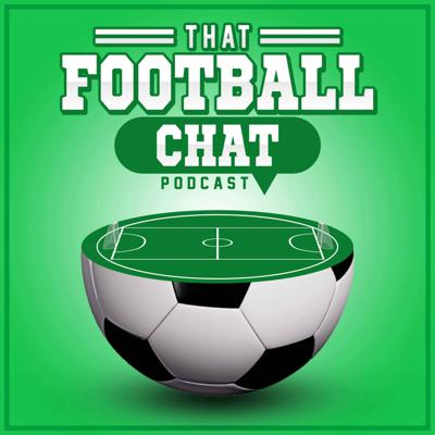 That Football Chat