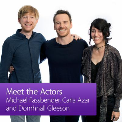 Michael Fassbender, Carla Azar, and Domhnall Gleeson: Meet the Actor