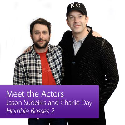 Jason Sudeikis and Charlie Day: Meet the Actor