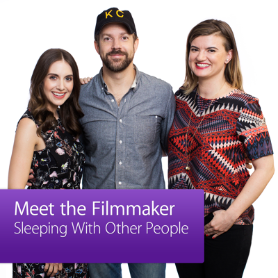 Sleeping With Other People: Meet the Filmmaker